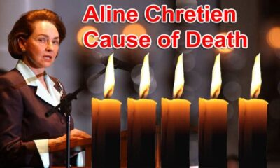 Aline Chretien Cause Of Death Updated 2020