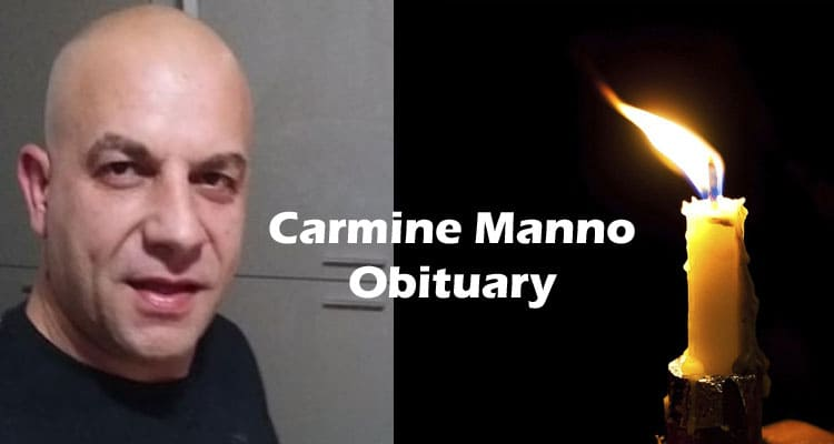 Carmine Manno Obituary Updated 2020