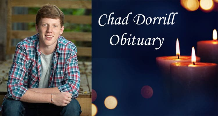 Chad Dorrill Obituary Updated 2020