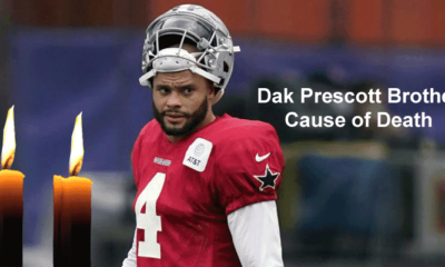 Dak Prescott Brother Cause Of Death Updated 2020