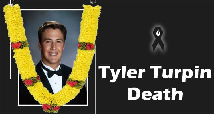 Tyler Turpin Death Updated 2020
