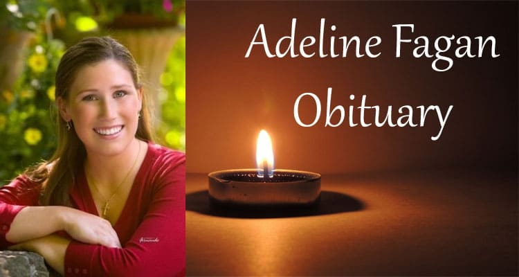 Adeline Fagan Obituary Updated 2020
