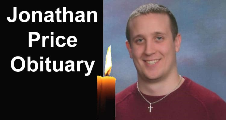 Jonathan Price Obituary Updated 2020